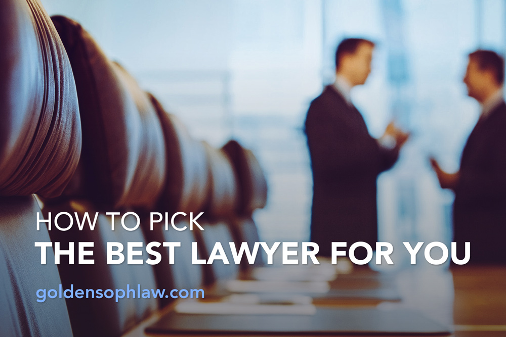 How to pick the best lawyer for you