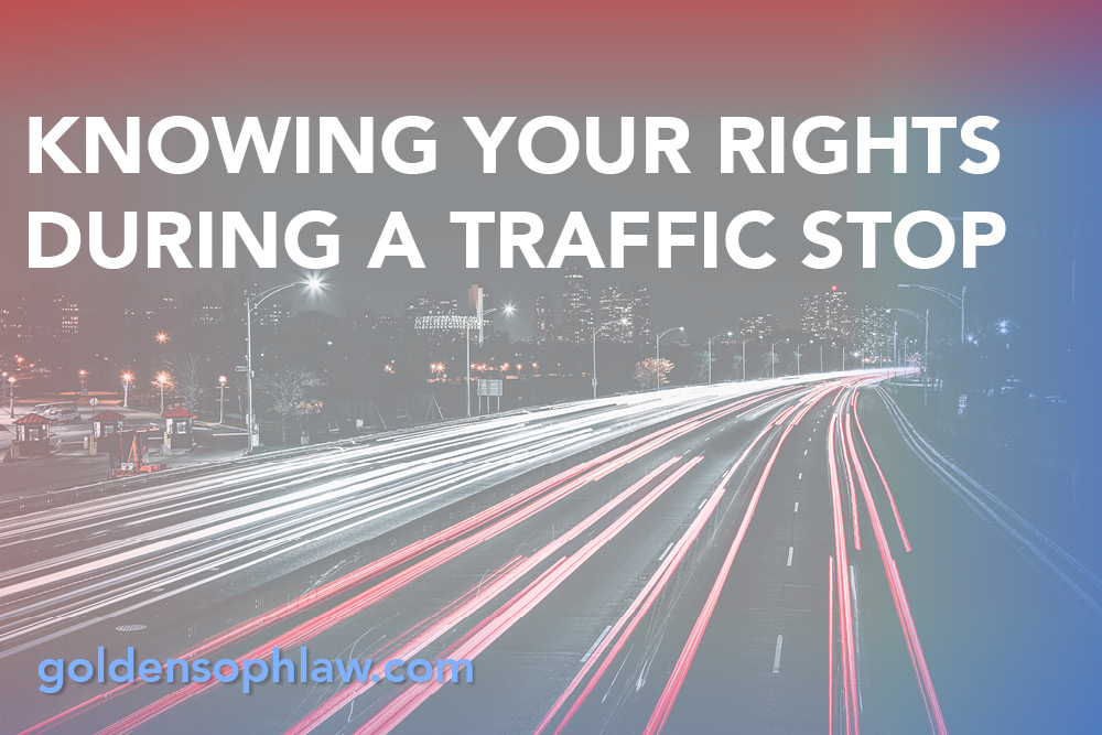 Knowing Your Rights During a Traffic Stop
