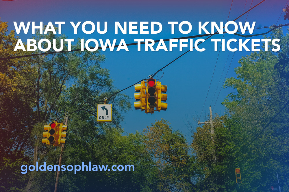 What You Need to Know About Iowa Traffic Tickets