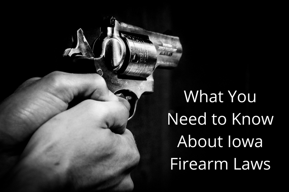 What You Need to Know About Iowa Firearm Laws